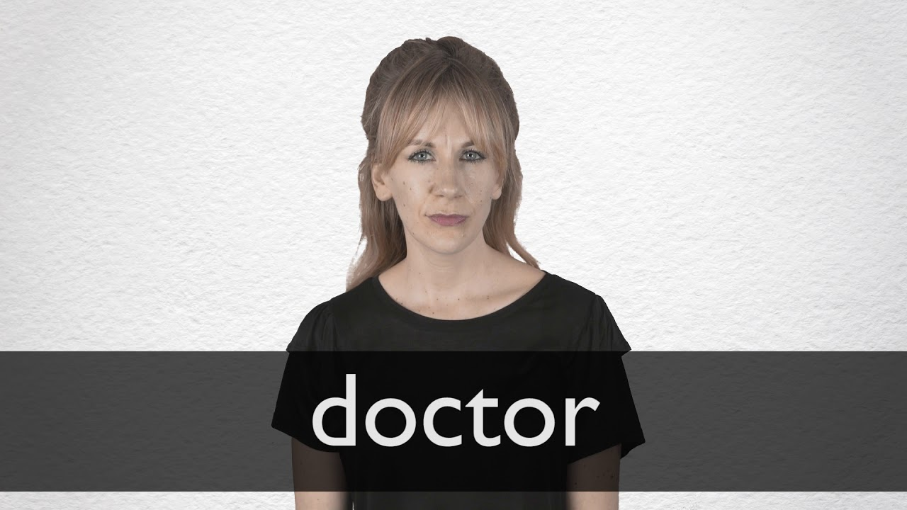 Doctor definition and meaning | Collins English Dictionary
