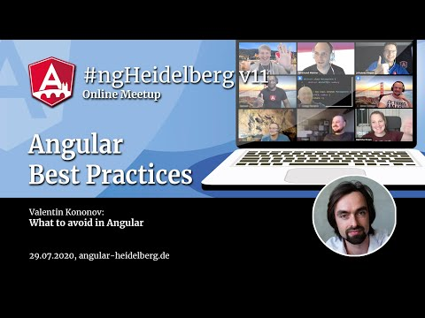 Thumbnail for #ngHeidelberg v11 with Valentin Kononov: Bad Practices: What to avoid in Angular
