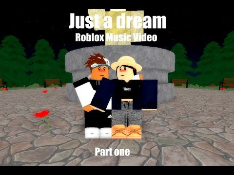Just a dream - Roblox Music Video