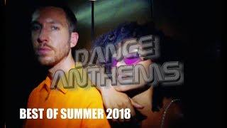 DANCE ANTHEMS: BEST OF SUMMER 2018