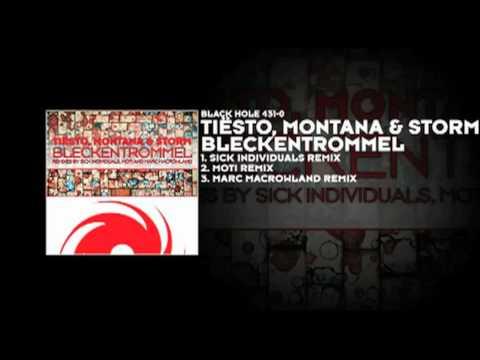 Tiësto, Montana & Storm - Bleckentrommel (MOTI Remix)