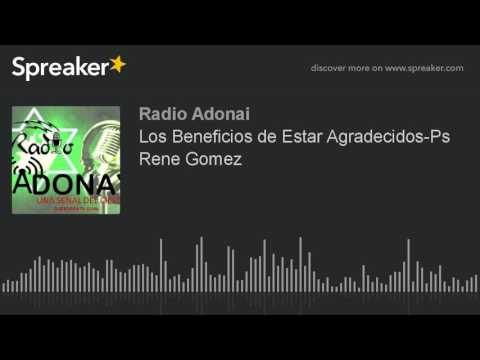 Los Beneficios de Estar Agradecidos-Ps Rene Gomez (hecho con Spreaker)