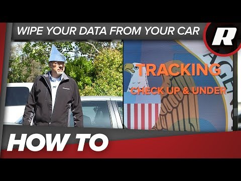 How To: Wipe Your Data from Your Car