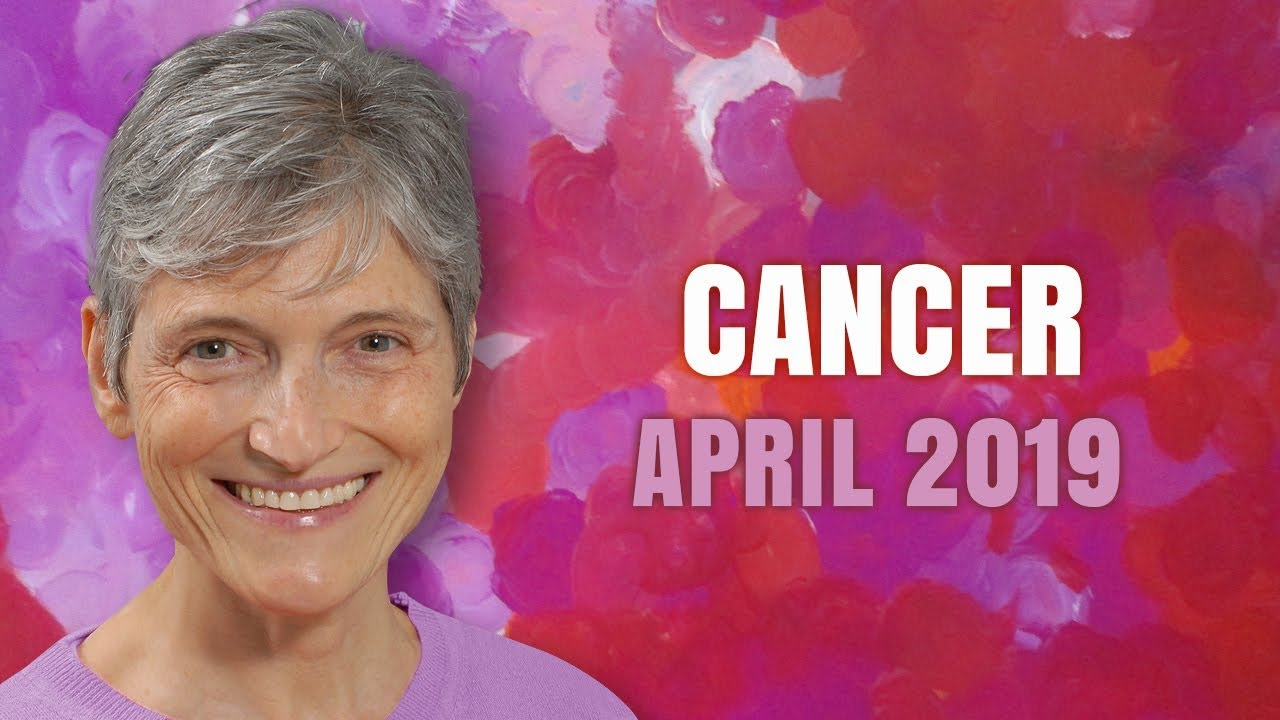 CANCER April 2019 Astrology Horoscope Forecast - Magical Synchronicities!