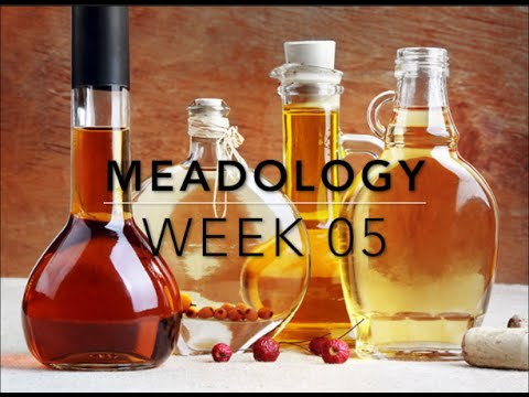 Meadology -- Week 05: Flavouring Your Meads
