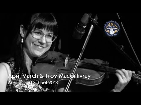 April Verch & Troy MacGillivray  - Acadia Trad School 2018 Mp3