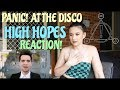 PANIC! AT THE DISCO HIGH HOPES REACTION! || KAYLA ROSE
