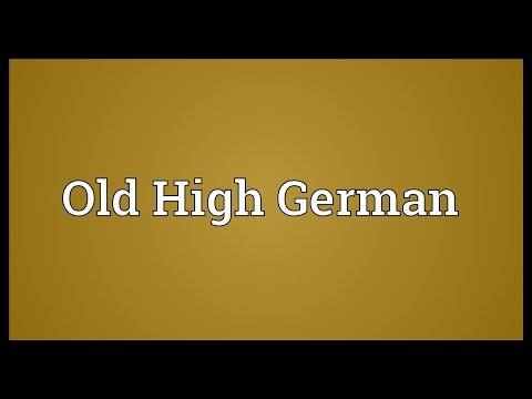 Old High German Meaning