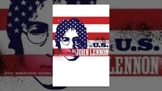 YouTube動画:The U.S. Vs. John Lennon