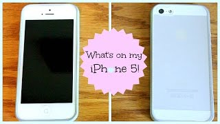 What's On My iPhone 5 ?