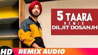 5 Taara (Audio Remix) | Diljit Dosanjh | Latest Remix Songs 2018 | Speed Records
