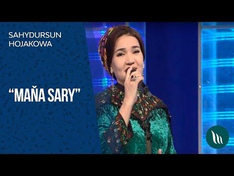 Sahydursun Hojakowa - Maňa Sary   2019
