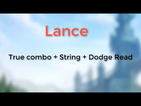 Lance True Combo + String + Read - Brawlhalla Viet Nam Can Love