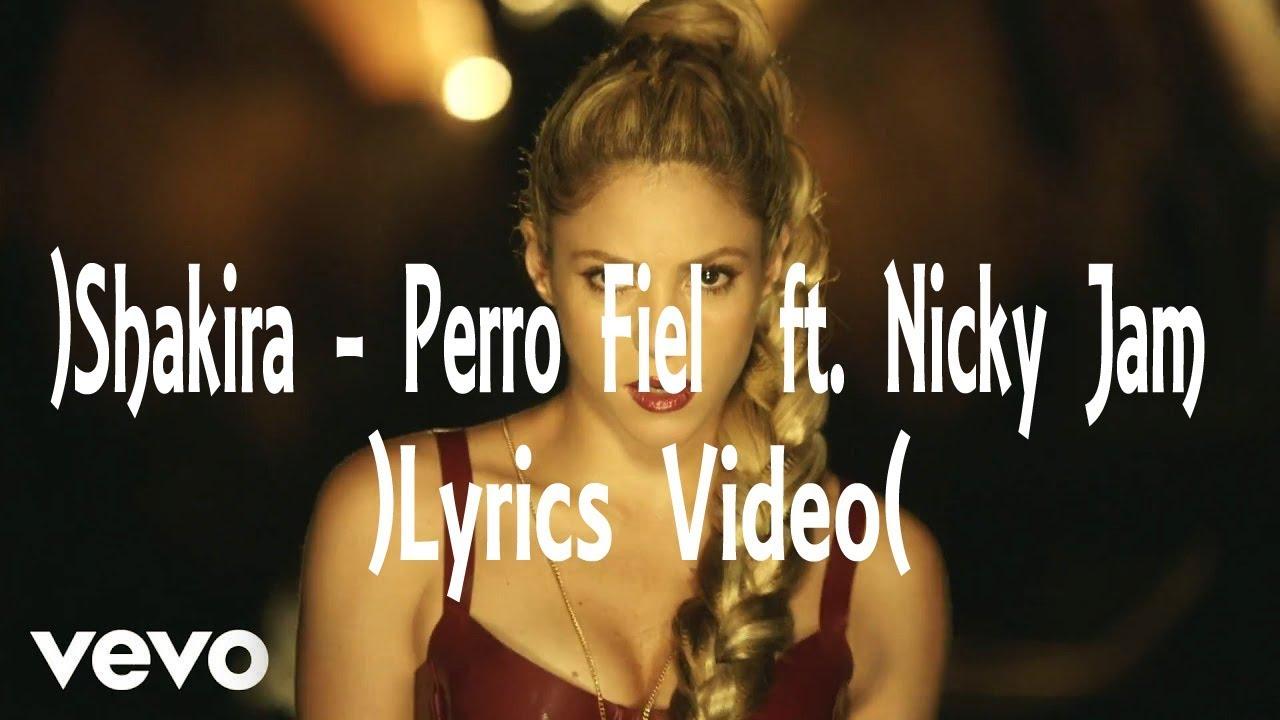Download Shakira - Perro Fiel (Lyrics Video) ft. Nicky Jam,new vedio dance 2017