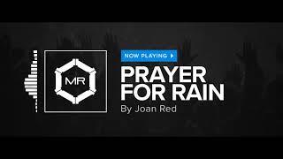Joan Red - Prayer For Rain [HD]
