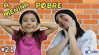 A MENINA POBRE E O MENINO RICO #21 -  A MENINA ABANDONADA - POOR GIRL AND THE RICH BOY