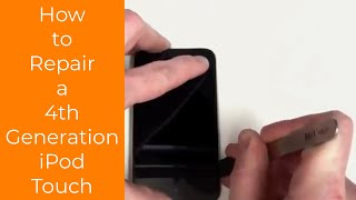 How to Repair a 4th Generation iPod Touch