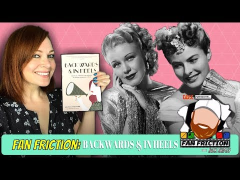 Fan Friction 306: Backwards and in Heels