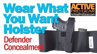 Wear What You Want Holster: Defender Concealment Holster