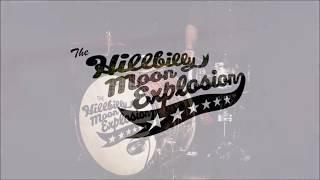 The Hillbilly Moon Explosion -  Long Way Down -  Lyrics