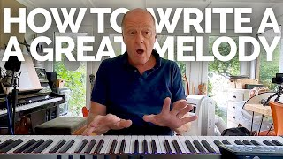 How to write a GRËAT melody