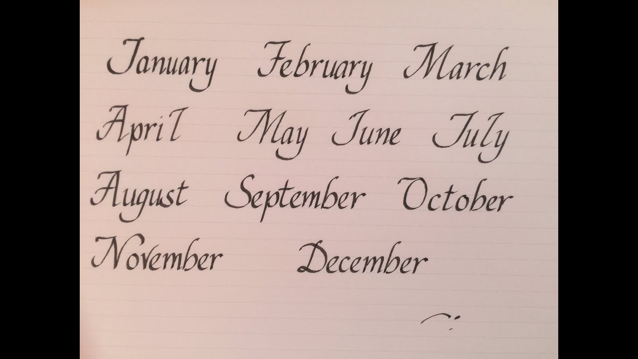 How To Write Months Name In Calligraphy For Beginners