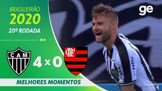 ATLÉTICO-MG 4 X 0 FLAMENGO  | MELHORES MOMENTOS | 20ª RODADA BRASILEIRÃO 2020 | ge.globo
