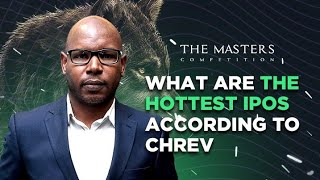Todays Money; The Masters Competition: Episode 20 - What are the hottest IPOs according to Chrev