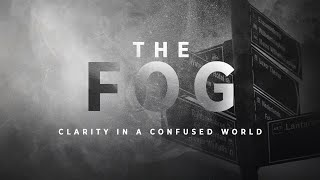 The Fog (WEEK 3) - Adjust Your Lights | Pastor Ricardo Quintana | Journey Church Ventura