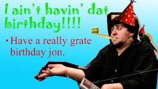 Happy Birthday Jon! - JonTron Remix