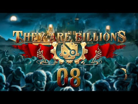 THEY ARE BILLIONS   BREAKTHROUGH #08 Zombie Strategy - Let's Play Gameplay