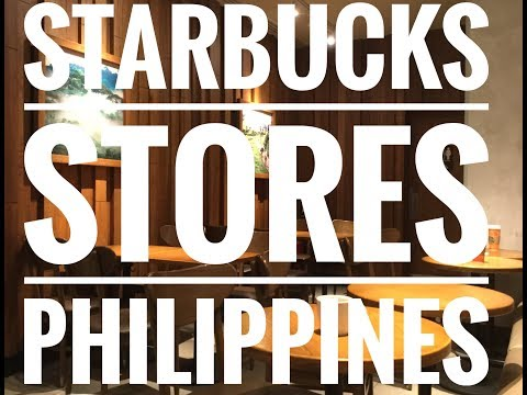 Starbucks Stores In The Philippines Part 1
