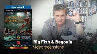 Big Fish & Begonia, Di Liang Xuan E Zhang Chun | RECENSIONE