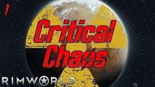 Rimworld: Critical Chaos - Part 1: Smarter Than An Elk