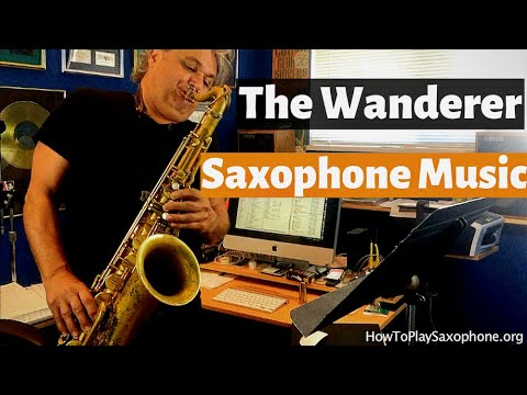 """The Wanderer"" Download This Saxophone Music and Backing Track"