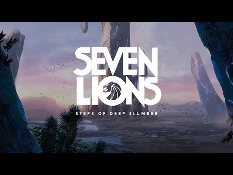 Seven Lions - Steps of Deep Slumber
