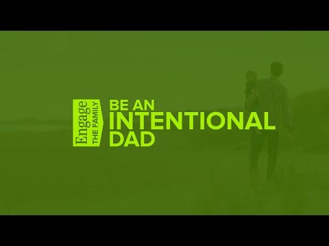Grow in Love - Engage the Family: Be An Intentional Dad - Peter Tanchi