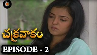 Episode  2 | Chakravakam Telugu Daily Serial