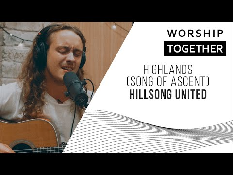 Hillsong UNITED // Highlands (Song Of Ascent) // New Song Cafe