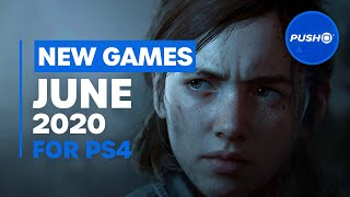 NEW PS4 GAMES: June 2020's Best New Releases
