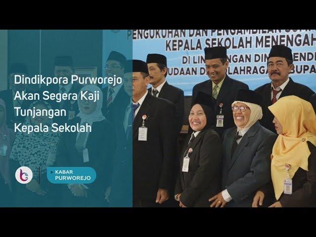 Dindikpora Purworejo Akan Segera Kaji Tunjangan Kepala Sekolah