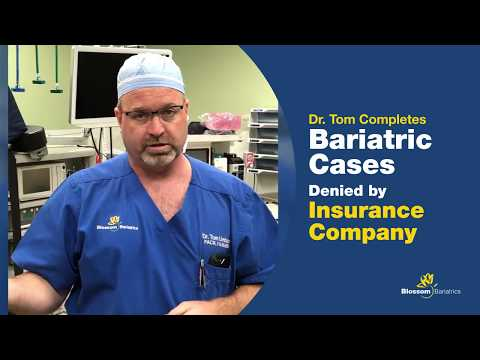 Dr. Tom Completes Bariatric Cases Denied By Insurance Company