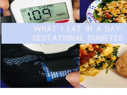 what-i-eat-in-a-day- -gestational-diabetes-2019