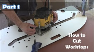 How to cut Kitchen Worktops How to use router jig laminate Countertop