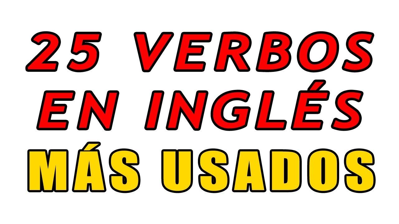 25 Verbos Más Usados en Inglés Parte 1 | Aprender Ingles con Alan