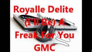 Royalle Delite - (I