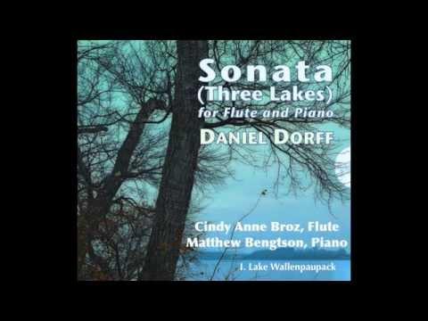 """Sonata (Three Lakes)"" by Daniel Dorff (Compete) Cindy Anne Broz, Flute / Matthew Bengtson, Piano"