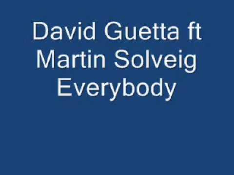 David Guetta ft Martin Solveig-Everybody