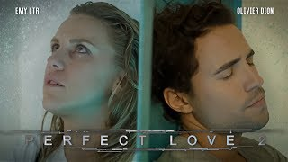 Perfect Love 2 - Olivier DION & Emy LTR
