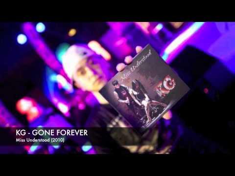 KG - Gone Forever [Miss Understood]